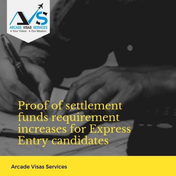 Proof of settlement funds requirement increases for Express Entry candidates